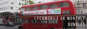 Lycamobile Monthly Plans for UK Customers