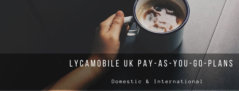 Lycamobile UK PAYG Plans
