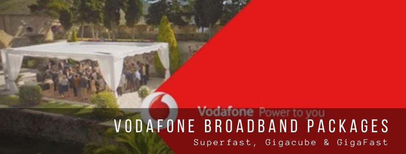 Vodafone Broadband Deals for Home Users: Superfast, Gigacube & GigaFast Plans