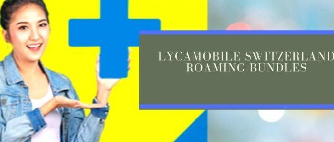 Lycamobile EU roaming plans for Switzerland