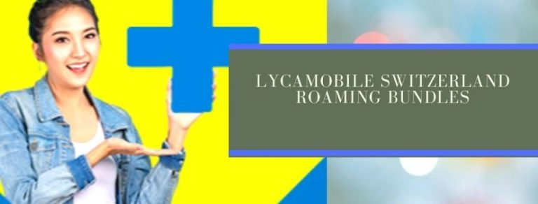 Lycamobile EU roaming plans for Switzerland