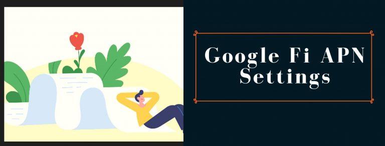 Google Fi GPRS, MMS and Internet settings