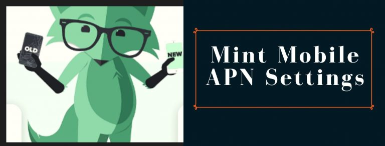 Mint Mobile GPRS, Internet and MMS settings
