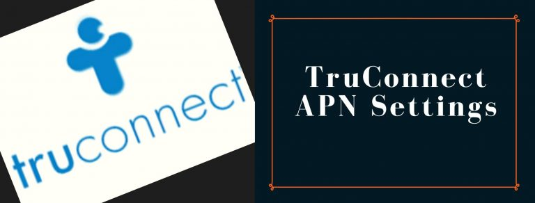 TruConnect GPRS, internet, MMS settings