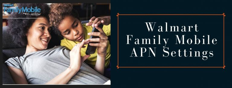 Walmart Family Mobile GPRS, internet and MMS settings
