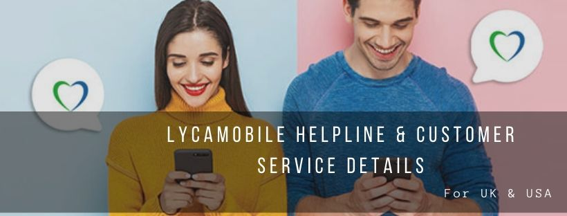 Lycamobile UK Helpline and Contact