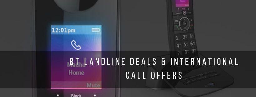 BT Landline and International Calling Rates