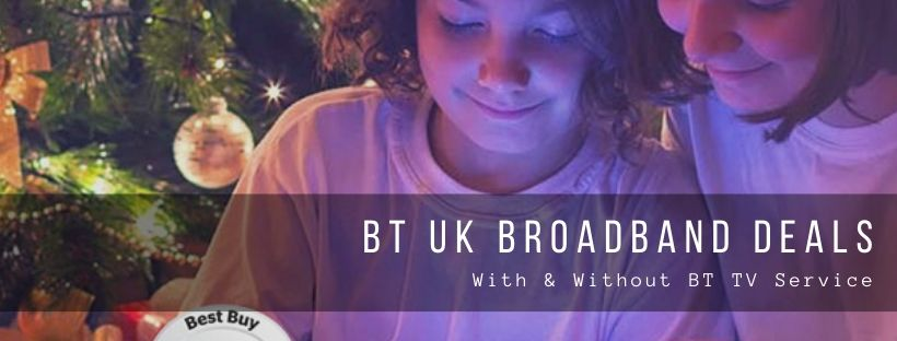 Broadband Deals and Incentives by BT UK