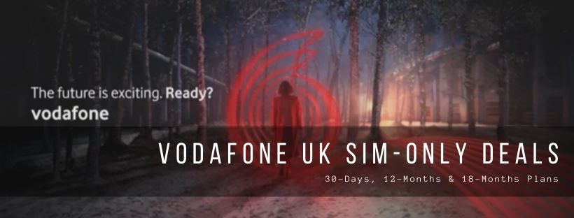 Vodafone UK plans for SIM-Only users