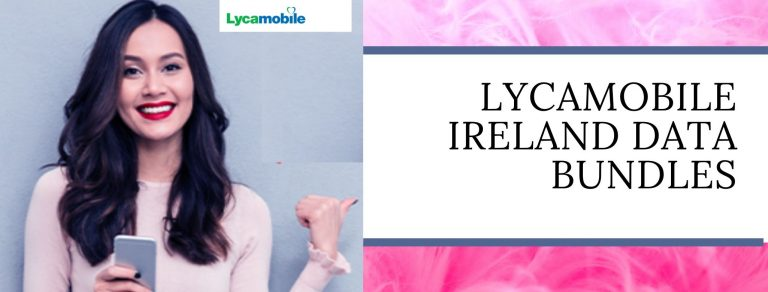 Lycamobile 4G data plans for Ireland