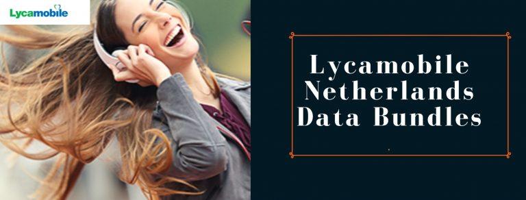 Lycamobile data plans for Netherlands
