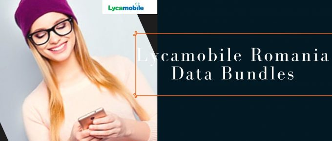 Lycamobile 4G internet plans for Romania
