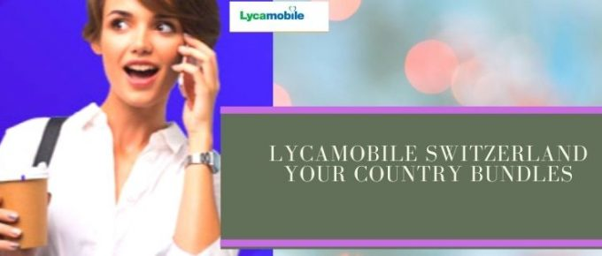 Lycamobile Switzerland call plans for international destinations