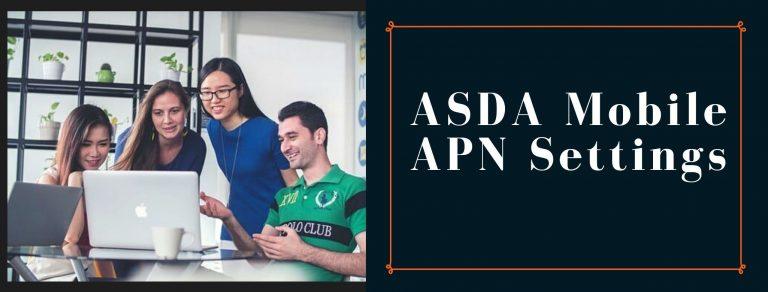 ASDA Mobile GPRS, Internet and MMS settings