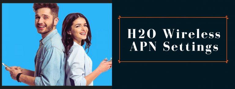 H2O GPRS, Internet and MMS settings